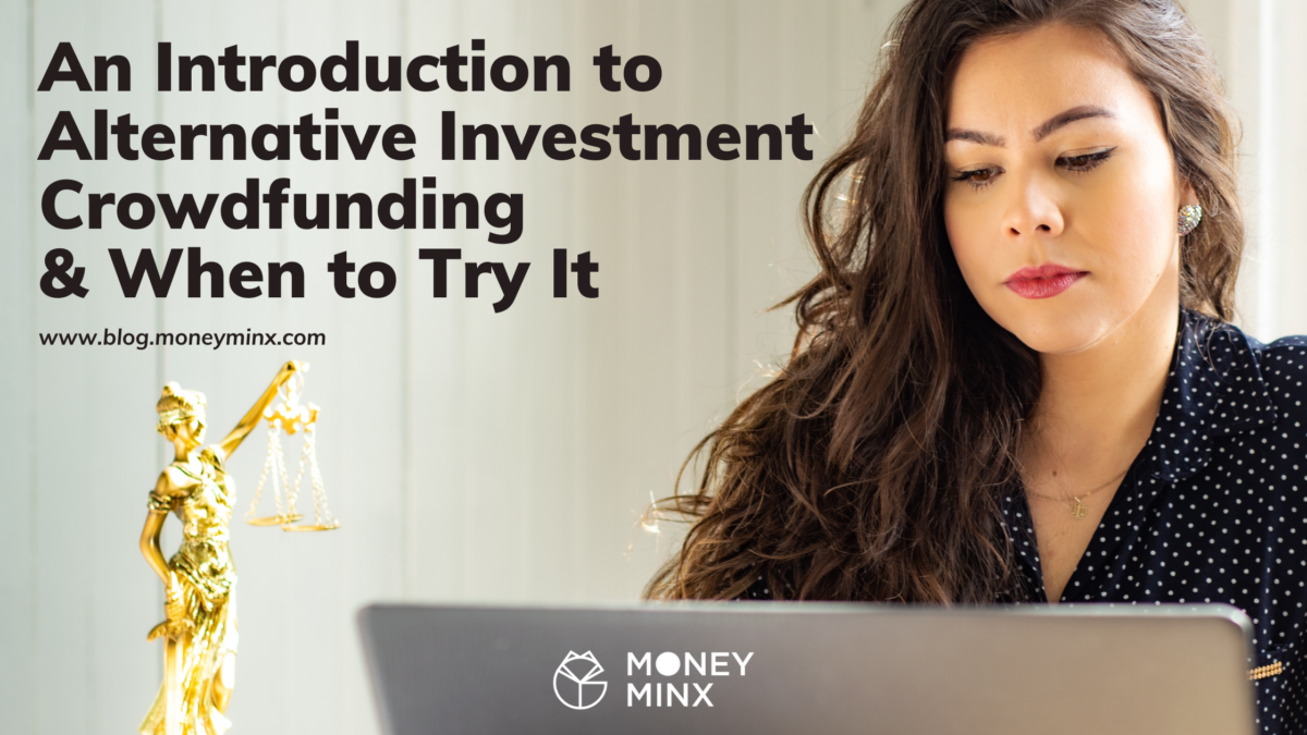 Intro to Alternative Investing Blog Post by Money Minx