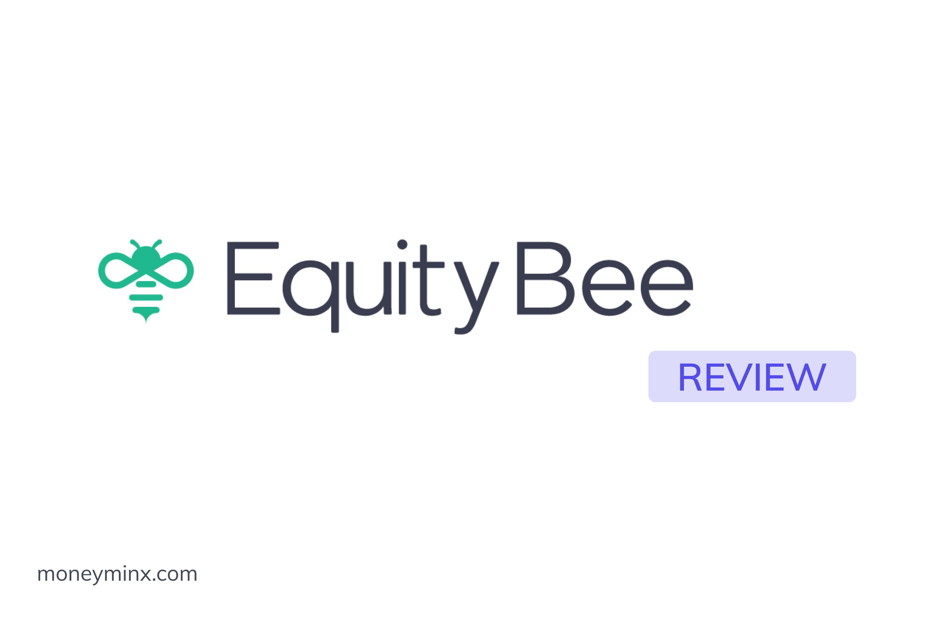 EquityBee Review